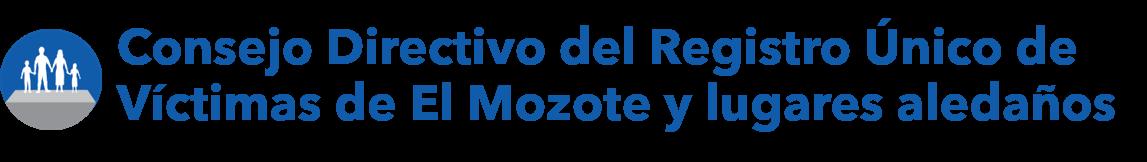 Consejo Directivo del Registro Único de Víctimas de El Mozote y lugares aledaños